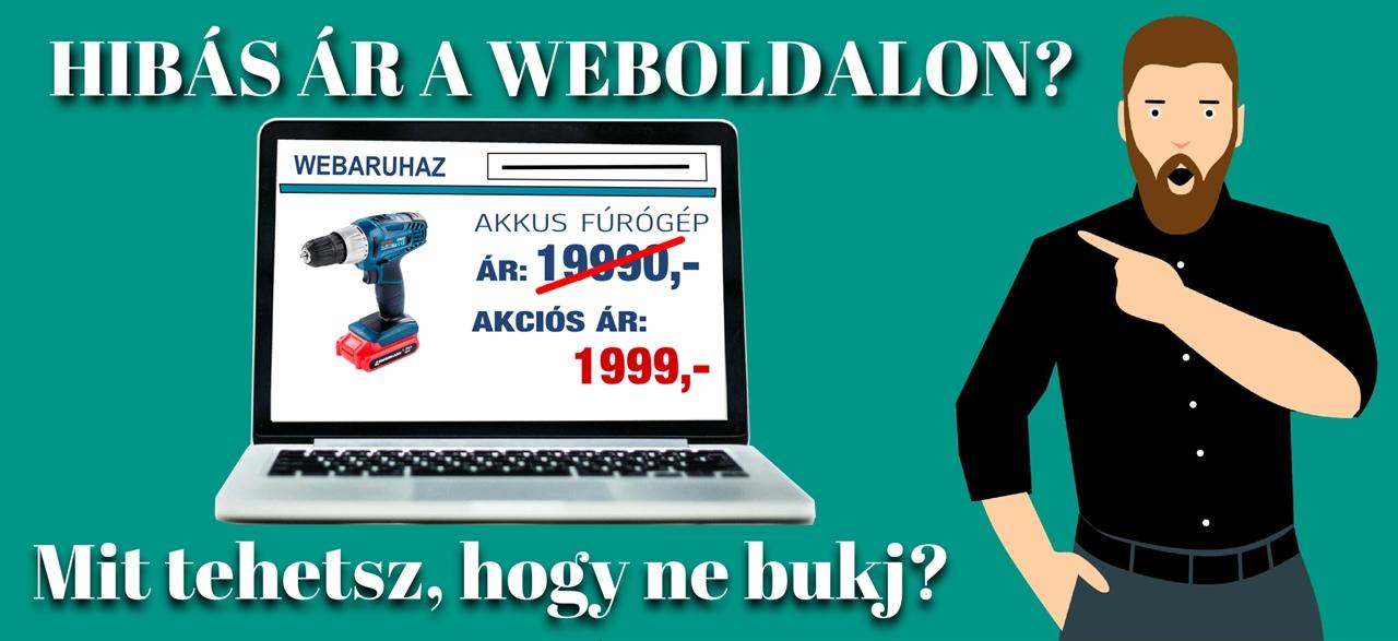 HIBÁS ÁRAK A WEBOLDALON: TUDD MEG, MIT TEHETSZ, ÉS MIT NEM