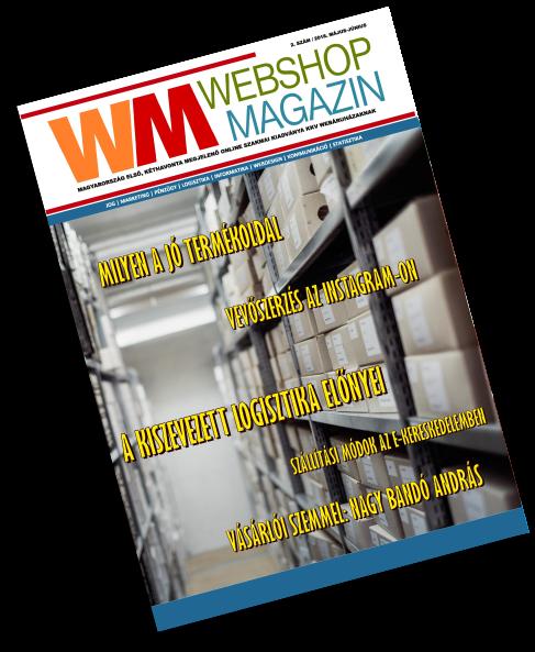 Webshop Magazin 2. szám (2018. nyár) (pdf)